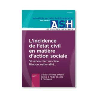 L'INCIDENCE DE L'ÉTAT CIVIL EN MATIÈRE D'ACTION SOCIALE